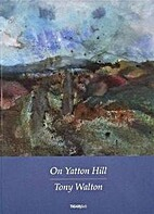 On Yatton Hill: Poems of Praise and Protest…