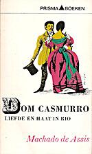 Dom Casmurro : liefde en haat in Rio by…