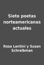 Siete poetas norteamericanas actuales by…