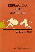 Replacing the Warrior: Cultural Ideals and…