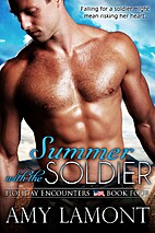Summer with the Soldier by Amy Lamont