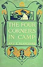 The Four Corners In Camp by Amy E. Blanchard