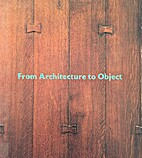 From architecture to object : masterworks of…
