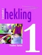 Grunnbok i hekling : del 1 by Pauline Turner
