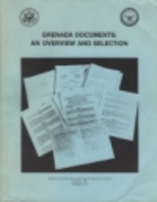 Grenada Documents : An Overview and…