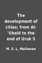 The development of cities: from Al-'Ubaid to…