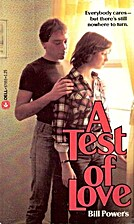 A Test of Love by Bill Powers