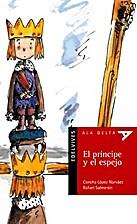 PRINCIPE Y EL ESPEJO, EL (Spanish Edition)…
