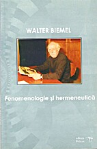 Fenomenologie si hermeneutica by Walter…