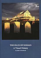 The Isles of Shoals: A Visual History…