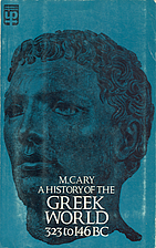 History of the Greek World, 323-146 BC by M.…