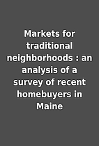 Markets for traditional neighborhoods : an…