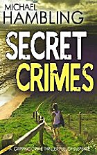 SECRET CRIMES a gripping crime thriller full…