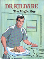 Dr. Kildare: The Magic Key by William…