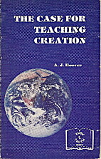Case for Teaching Creation by Arlie J.…