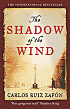 Shadow of the wind by Carlos Ruiz Zafʹon