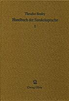 Handbuch der Sanskritsprache • Bd. 1:…