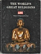 The World's Great Religions Volume 1:…