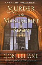 Murder in the Manuscript Room by Con Lehane
