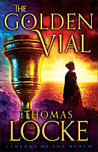 The Golden Vial (Legends of the Realm) by…
