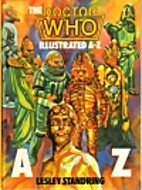 The Doctor Who illustrated A-Z by Lesley…