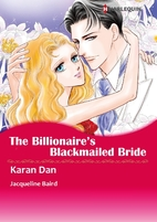 The Billionaire's Blackmailed Bride [Manga]…