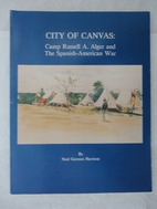 City of canvas : Camp Russell A. Alger and…