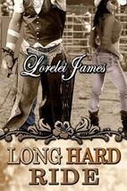 Long Hard Ride by Lorelei James