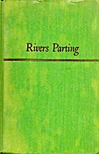 Rivers Parting by Shirley Barker