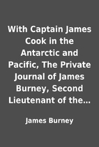 With Captain James Cook in the Antarctic and…
