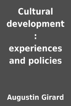 Cultural development : experiences and…