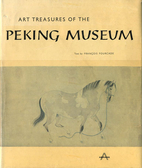 Art Treasures of the Peking Museum by…