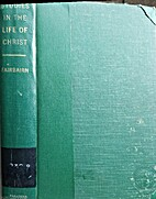 Studies in the Life of Christ by A. M.…