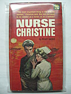 Nurse Christine by Peggy Gaddis
