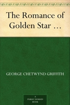 The Romance of Golden Star by George…