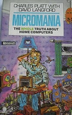 Micromania: Whole Truth About Home Computers…