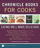 Chronicle Books for Cooks: Eating Well Made…