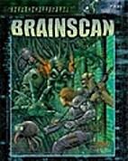 Brainscan by Brian Schoner