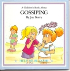 A Children's Book About Gossiping (Help…