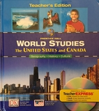 World Studies: the United States and Canada…