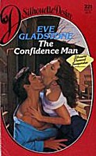 The Confidence Man by Eve Gladstone