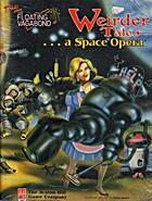 Weirder Tales... A Space Opera