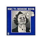 Mrs. T.'s Bedside Book by J G