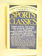 Sports Classics: American Writers Choose…