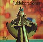Juldekorationer by V. Smith