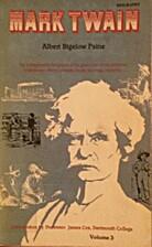 Mark Twain, a Biography - Volume III, Part…