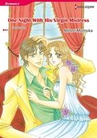 One Night with His Virgin Mistress [Manga]…