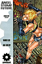 Angel Stomp Future, No. 1; December 2004 by…