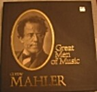 Time Life Great Men of Music: Gustav Mahler…