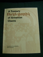 A treasury of Armenian chants =…